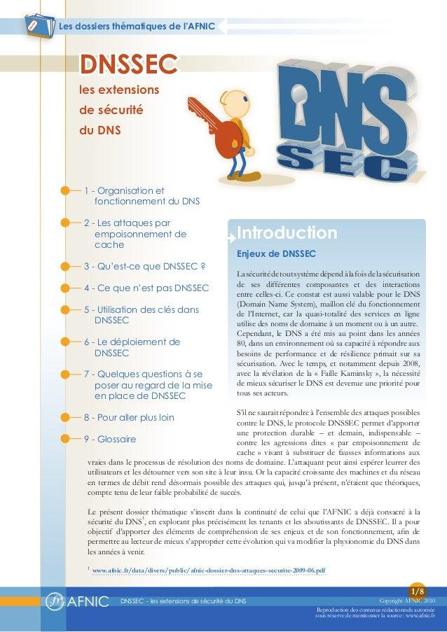 DNSSEC - les extensions de sécurité du DNS 1/8 Reproduction des contenus rédactionnels autorisée sous réserve de mentionne...