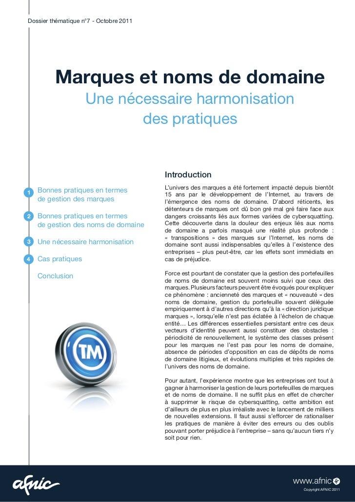 Dossier thématique n°7 - Octobre 2011         Marques et noms de domaine                    Une nécessaire harmonisation  ...
