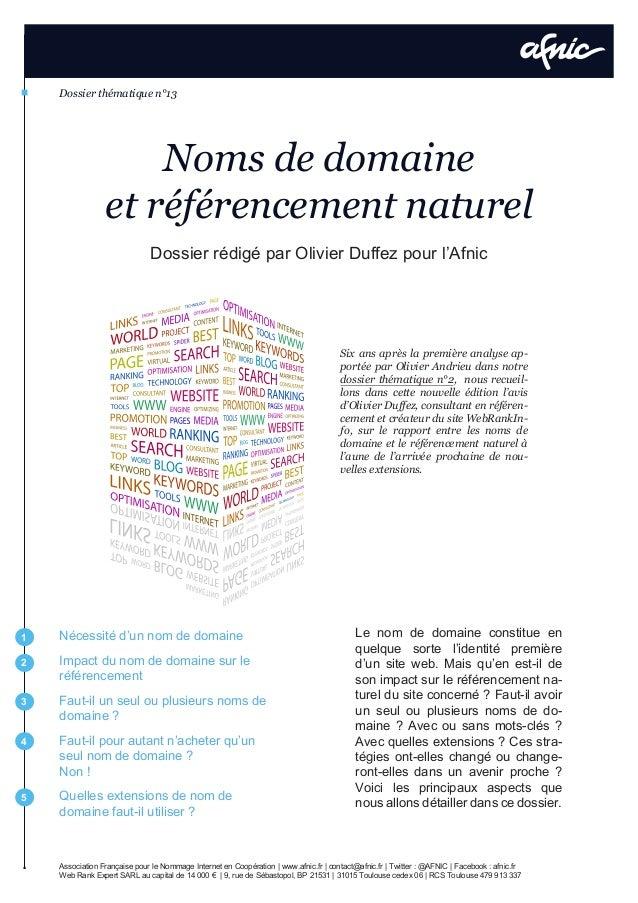 Dossier thématique n°13 Association Française pour le Nommage Internet en Coopération | www.afnic.fr | contact@afnic.fr | ...