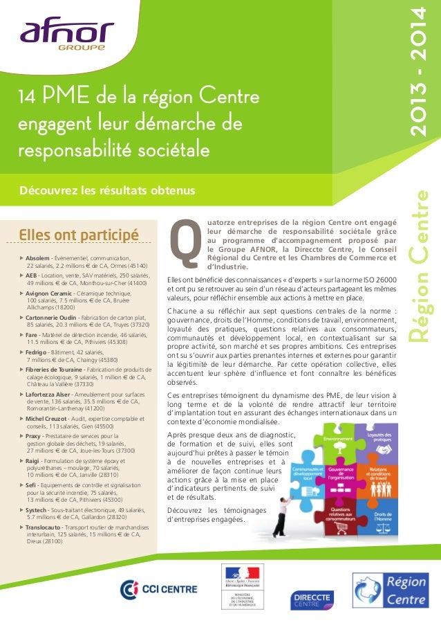14 PME de la région Centre  engagent leur démarche de  responsabilité sociétale  Découvrez les résultats obtenus  Elles on...