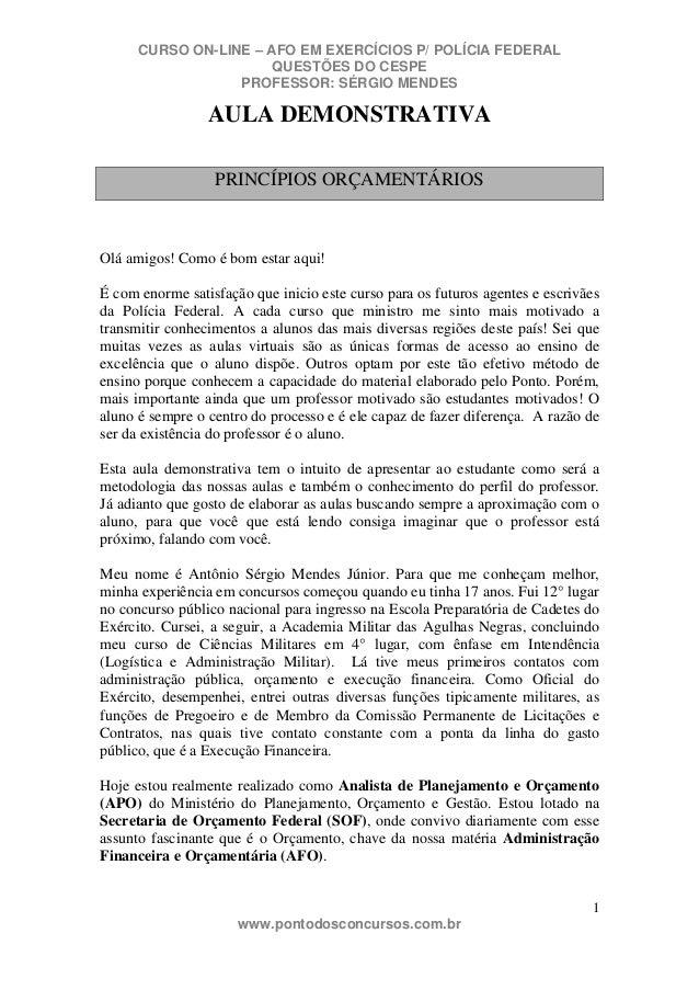 CURSO ON-LINE – AFO EM EXERCÍCIOS P/ POLÍCIA FEDERAL                       QUESTÕES DO CESPE                  PROFESSOR: S...