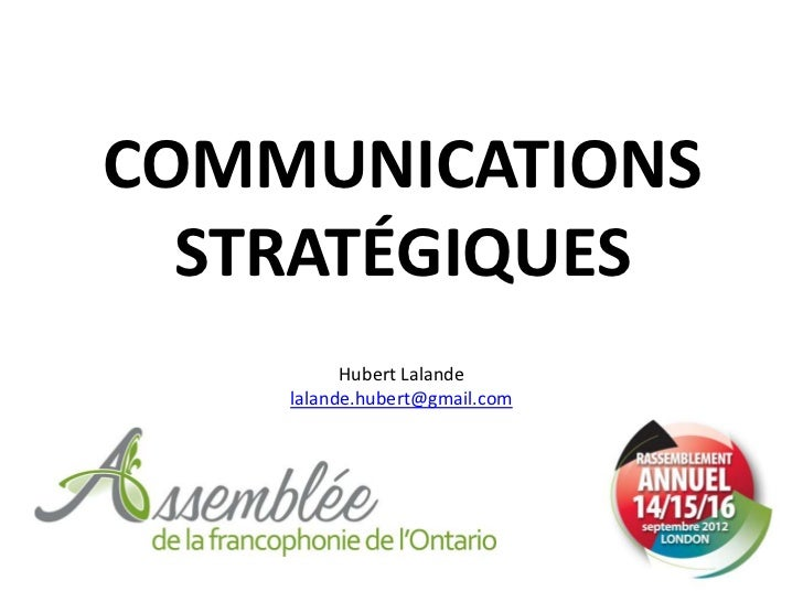 COMMUNICATIONS  STRATÉGIQUES          Hubert Lalande    lalande.hubert@gmail.com