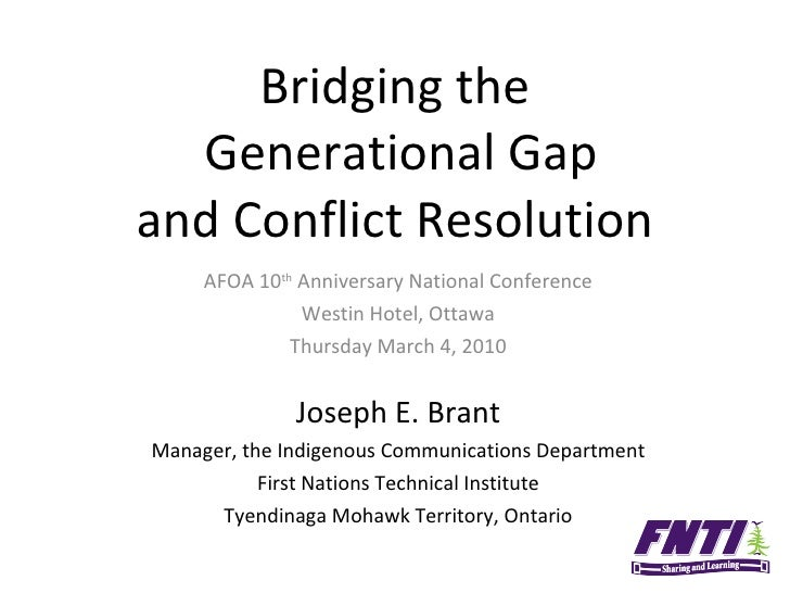 Bridging the  Generational Gap and Conflict Resolution AFOA 10 th  Anniversary National Conference Westin Hotel, Ottawa Th...