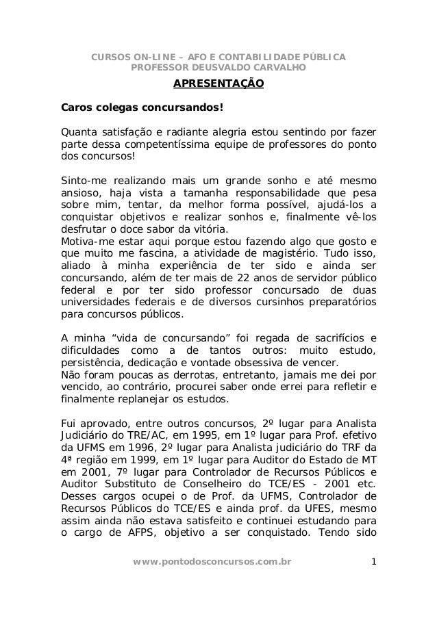 CURSOS ON-LINE – AFO E CONTABILIDADE PÚBLICA            PROFESSOR DEUSVALDO CARVALHO                      APRESENTAÇÃOCaro...