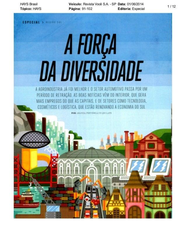 HAYS Brasil Veículo: Revista Você S.A. - SP Data: 01/06/2014 Tópico: HAYS Página: 91-102 Editoria: Especial 1 / 12