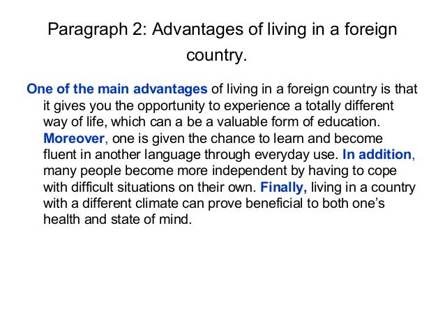 advantage and disadvantage of living abroad Advantages and disadvantages of moving to a new country 3.