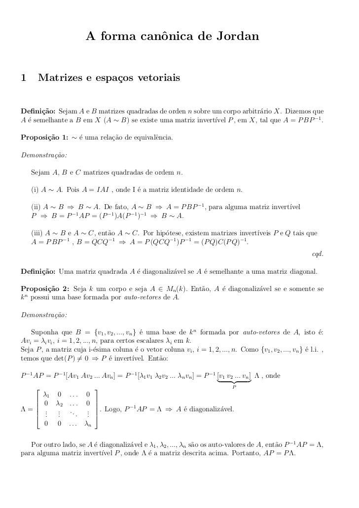 A forma canˆnica de Jordan                                   o1     Matrizes e espa¸os vetoriais                     cDefin...