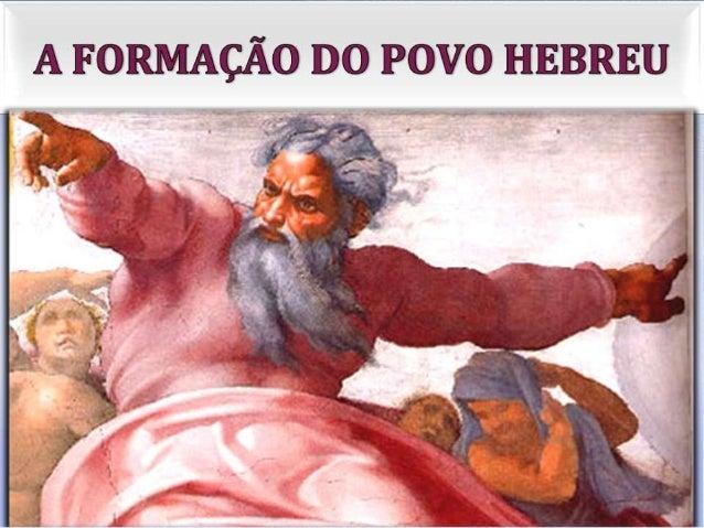 A formação do povo Hebreu - n. 5