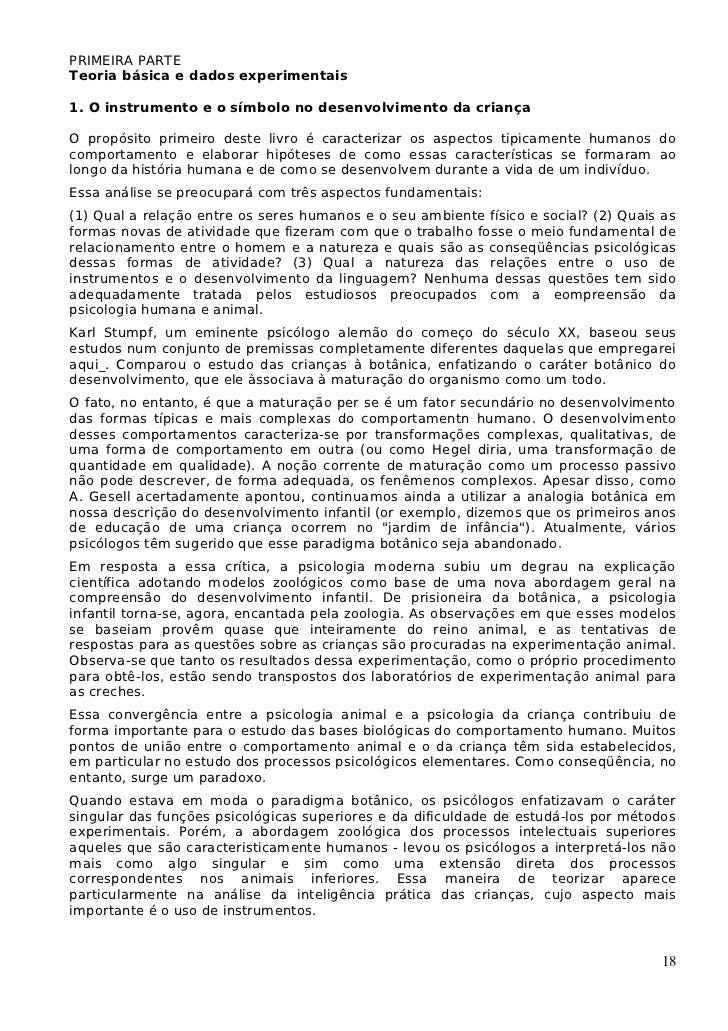 PRIMEIRA PARTETeoria básica e dados experimentais1. O instrumento e o símbolo no desenvolvimento da criançaO propósito pri...