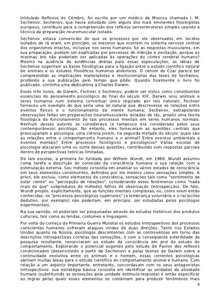 intitulado Reflexos do Cérebro, foi escrito por um médico de Moscou chamado I. M.Sechenov. Sechenov, que havia estudado co...
