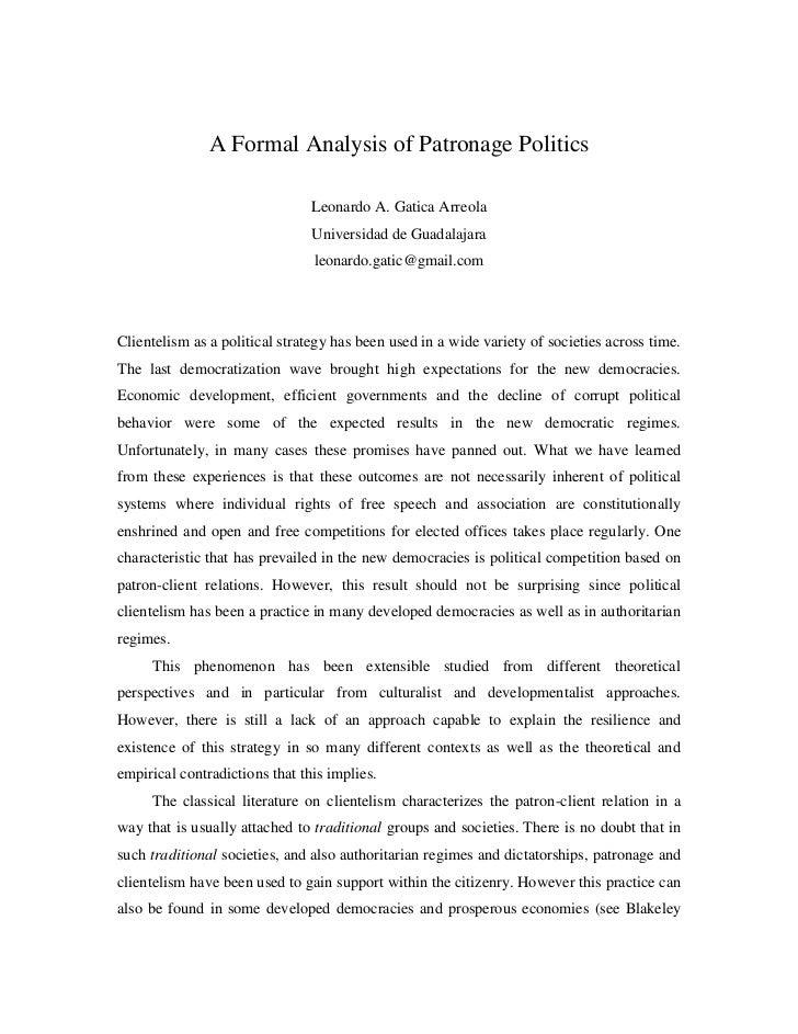 A Formal Analysis of Patronage Politics                                Leonardo A. Gatica Arreola                         ...