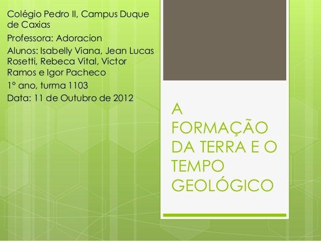Colégio Pedro II, Campus Duquede CaxiasProfessora: AdoracionAlunos: Isabelly Viana, Jean LucasRosetti, Rebeca Vital, Victo...