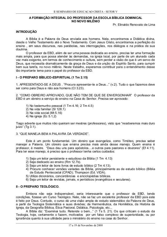 II SEMINARIO DE EDUCACAO CRISTA - SETOR V  A FORMAÇÃO INTEGRAL DO PROFESSOR DA ESCOLA BÍBLICA DOMINICAL NO NOVO MILÊNIO Pr...