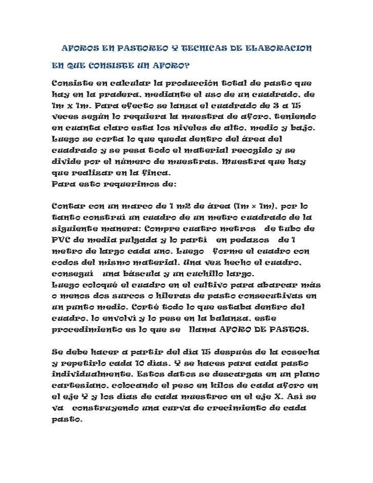 AFOROS EN PASTOREO Y TECNICAS DE ELABORACIONEN QUE CONSISTE UN AFORO?Consiste en calcular la producción total de pasto que...