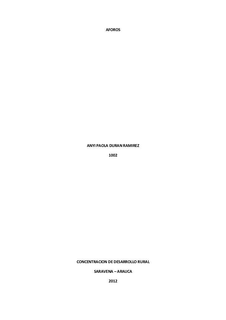 AFOROS    ANYI PAOLA DURAN RAMIREZ              1002CONCENTRACION DE DESARROLLO RURAL       SARAVENA – ARAUCA             ...