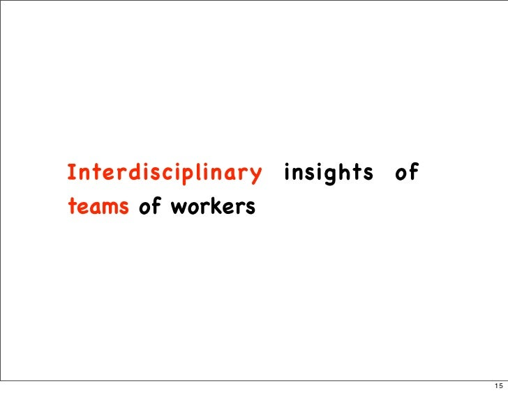 Interdisciplinary insights of teams of workers                                     15