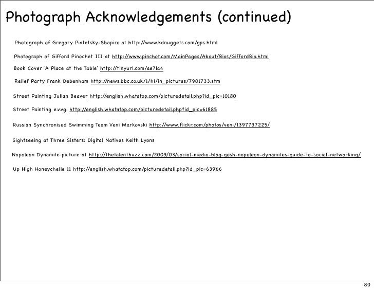 Photograph Acknowledgements (continued)  Photograph of Gregory Piatetsky-Shapiro at http://www.kdnuggets.com/gps.html   Ph...