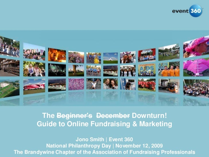 The Beginner's December Downturn!          Guide to Online Fundraising & Marketing                                   Jono ...