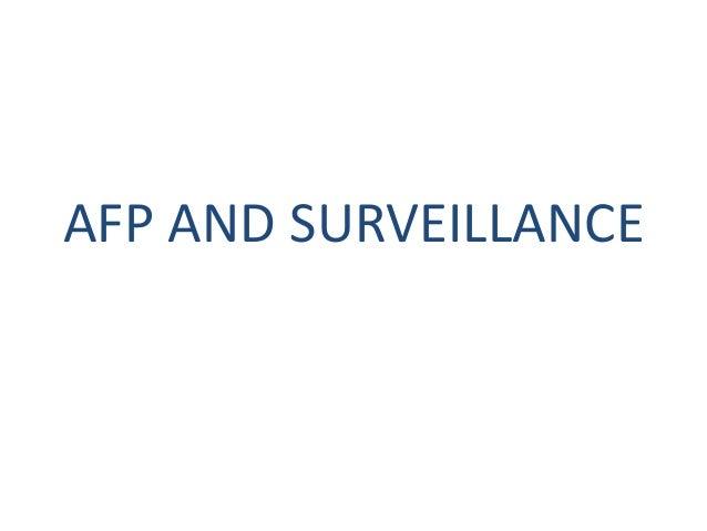 AFP AND SURVEILLANCE
