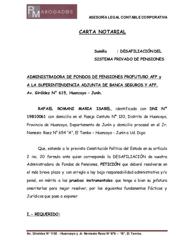 ASESORÍA LEGAL CONTABLE CORPORATIVA  CARTA NOTARIAL  Sumilla : DESAFILIACIÓN DEL  SISTEMA PRIVADO DE PENSIONES  ADMINISTRA...