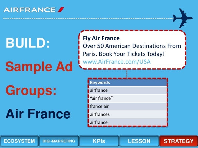 air france internet marketing case study solution Air france internet marketing: optimizing google yahoo msn and kayak sponsored search - spanish translation case solution, rob griffin, senior vice president and us.