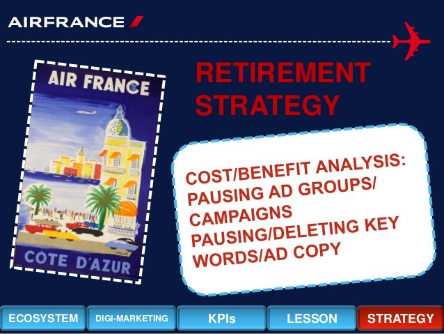 air france internet marketing case study Air france internet marketing: optimizing google, yahoo, msn, and kayak sponsored search is a harvard business review case study written by mark jeffery, lisa egli, andy gieraltowski, jessica lambertfor the students of sales & marketing.