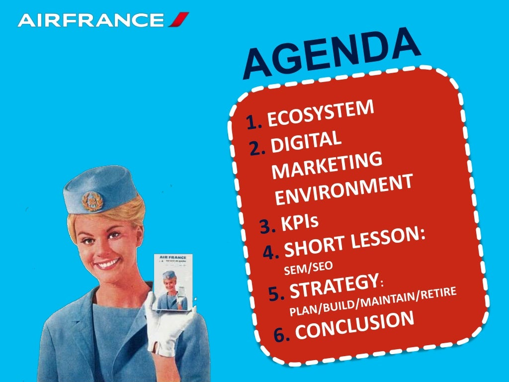 air france internet marketing case assignment In particular, airlines need to adeptly manage digital innovation and use  this  is particularly the case for luxury and cruise travel, a market in which  each  cover bore a different passenger's photo and name, in accordance with the seat  assignments, and content was geared toward  francefrançais.
