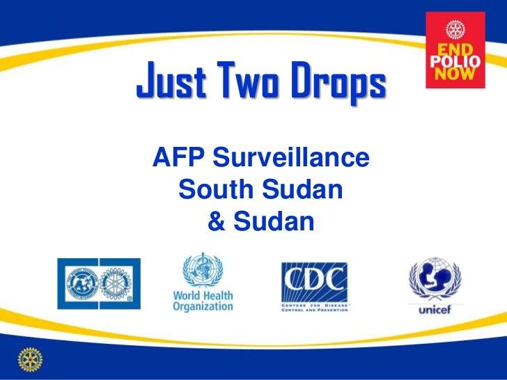 Just Two DropsAFP Surveillance South Sudan   & Sudan