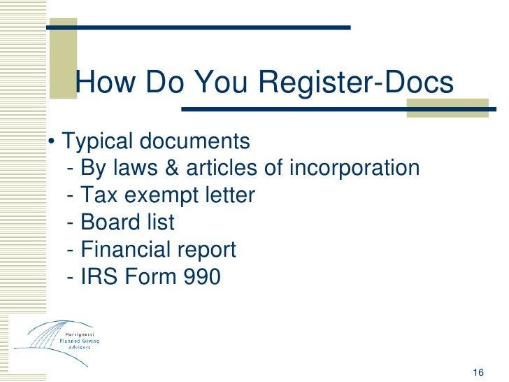 How Do You Register-Docs <ul><li>•  Typical documents </li></ul><ul><li>- By laws & articles of incorporation </li></ul><u...