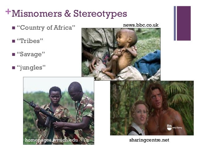 Afr 110 Lecture 1 Stereotypes Media Bias