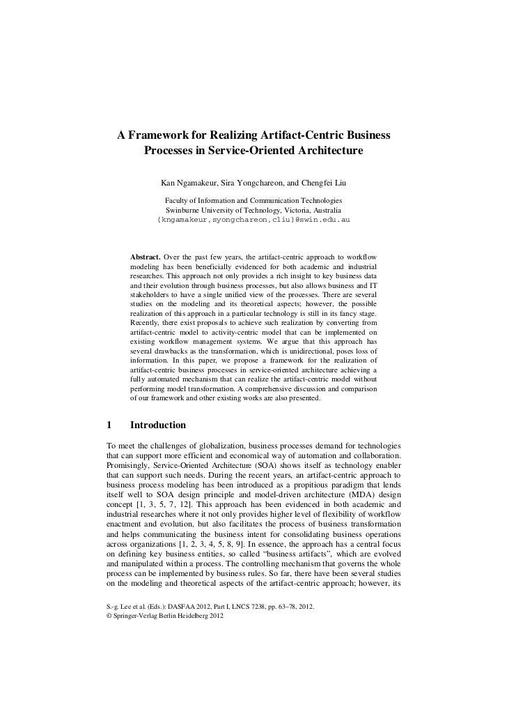 A Framework for Realizing Artifact-Centric Business         Processes in Service-Oriented Architecture                   K...