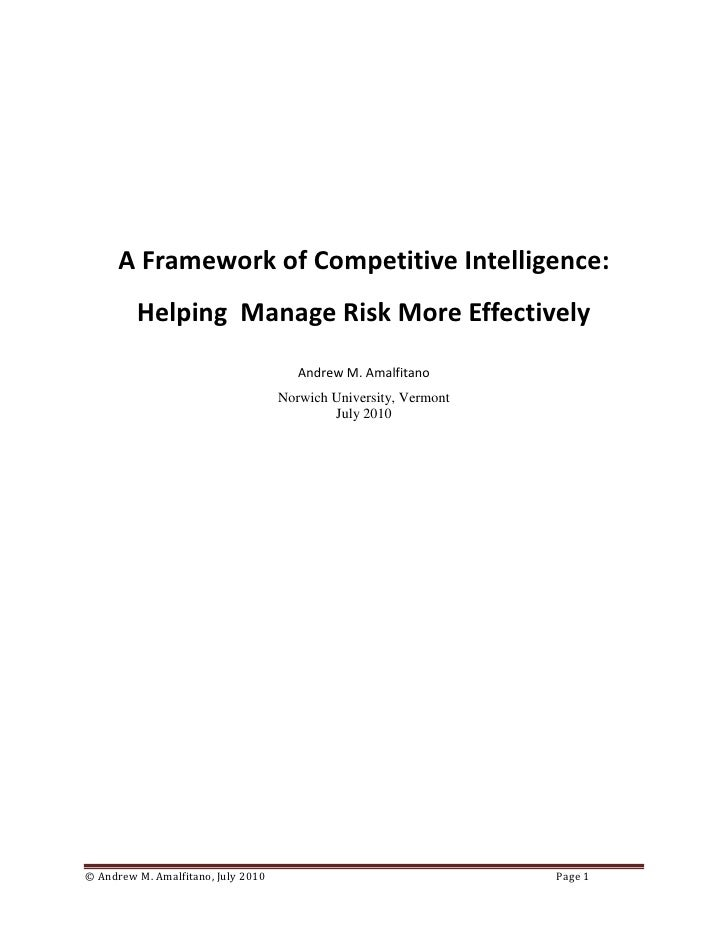 A Framework of Competitive Intelligence:          Helping Manage Risk More Effectively                                    ...