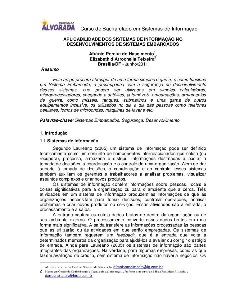 Curso de Bacharelado em Sistemas de Informação                  APLICABILIDADE DOS SISTEMAS DE INFORMAÇÃO NO              ...