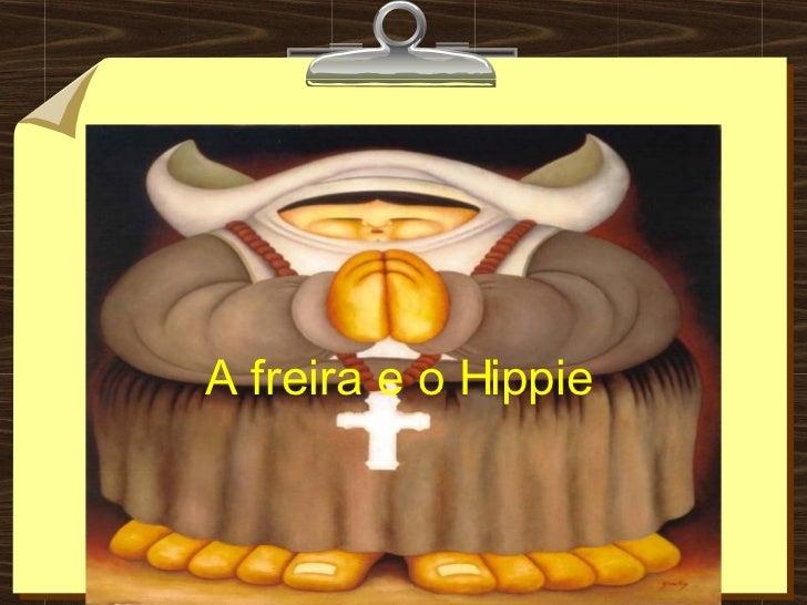 A freira e o Hippie