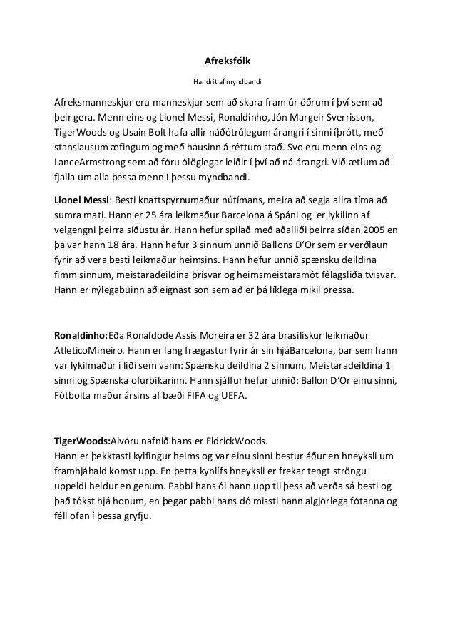 Afreksfólk                                Handrit af myndbandiAfreksmanneskjur eru manneskjur sem að skara fram úr öðrum í...