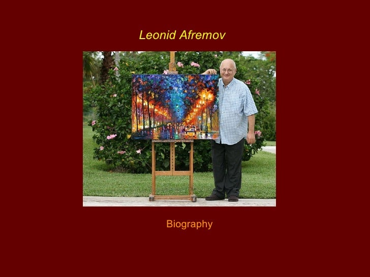Leonid Afremov    Biography
