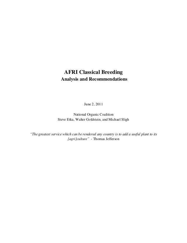 AFRI Classical BreedingAnalysis and RecommendationsJune 2, 2011National Organic CoalitionSteve Etka, Walter Goldstein, and...