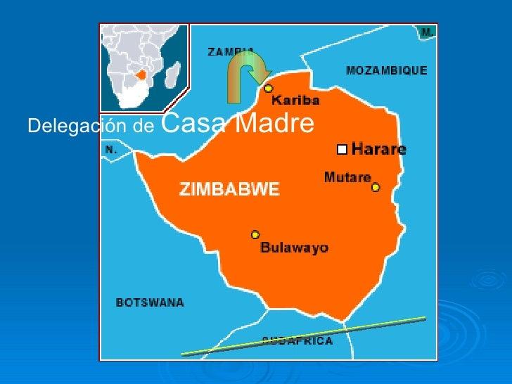 Delegación de  Casa Madre Zimbabwe