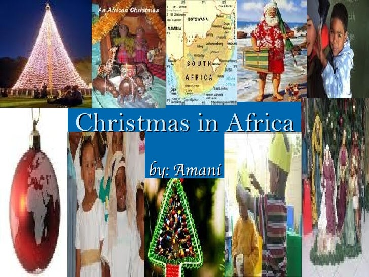 Christmas in Africa by: Amani