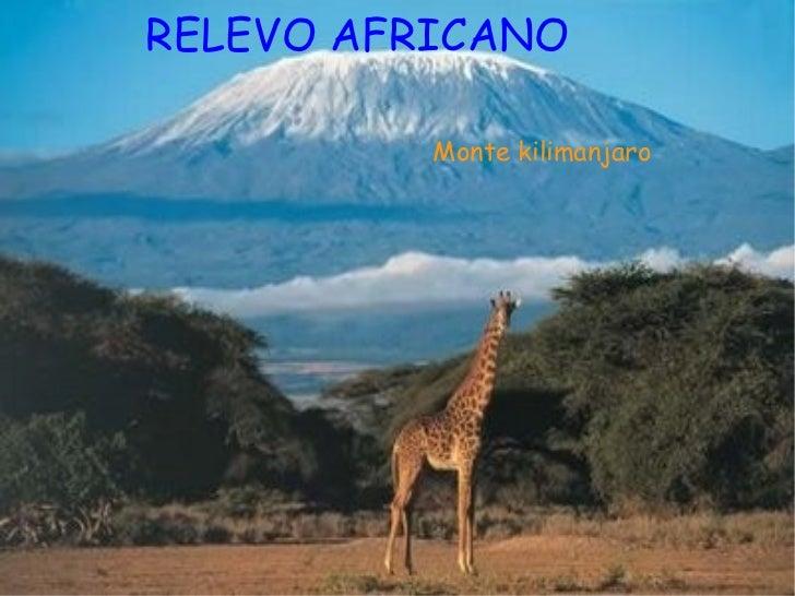 RELEVO AFRICANO Monte kilimanjaro