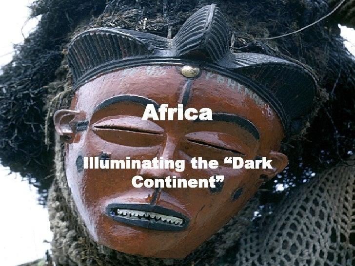 "Africa Illuminating the ""Dark Continent"""