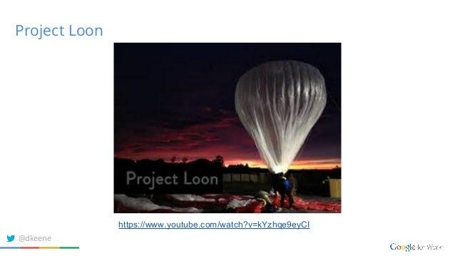 Project Loon https://www.youtube.com/watch?v=kYzhqe9eyCI @dkeene