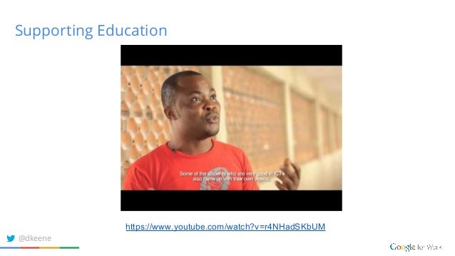 Supporting Education https://www.youtube.com/watch?v=r4NHadSKbUM @dkeene