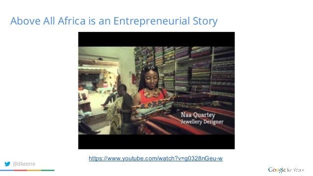 Above All Africa is an Entrepreneurial Story https://www.youtube.com/watch?v=g0328nGeu-w @dkeene