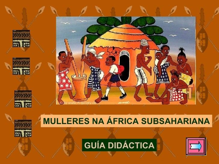 MULLERES NA ÁFRICA SUBSAHARIANA GUÍA DIDÁCTICA