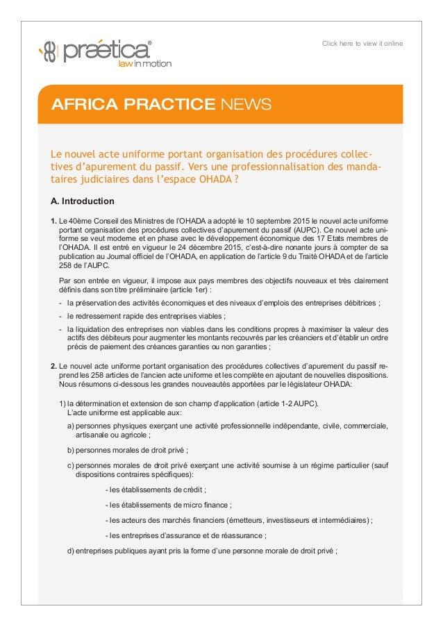 Le nouvel acte uniforme portant organisation des procédures collec- tives d'apurement du passif. Vers une professionnalisa...