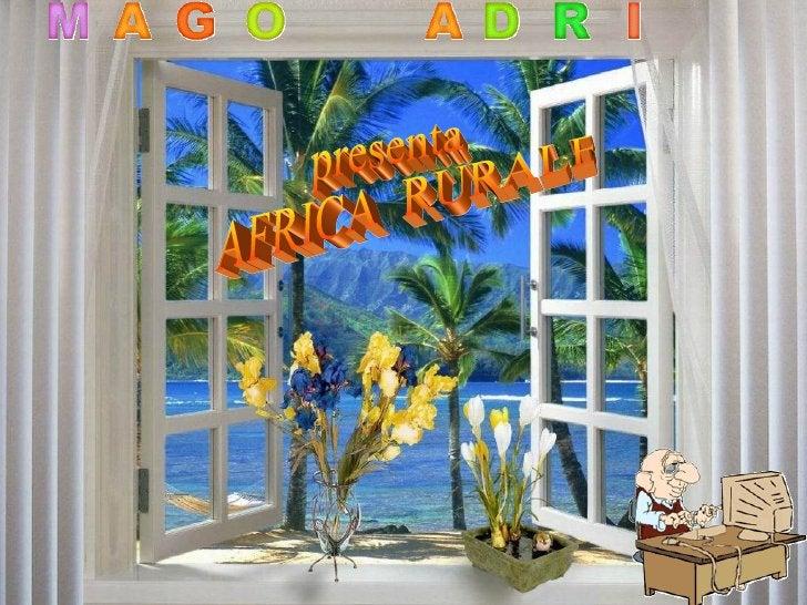 presenta  AFRICA  RURALE