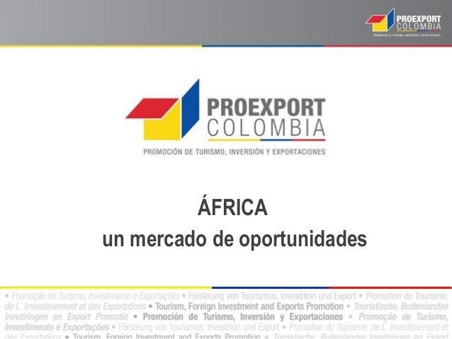 ÁFRICA un mercado de oportunidades