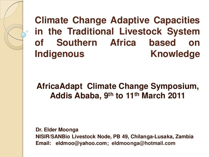 Climate Change Adaptive Capacities in the Traditional Livestock System of Southern Africa based on Indigenous Knowledge <b...