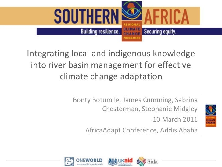 Integrating local and indigenous knowledge into river basin management for effective climate change adaptation<br />Bonty ...